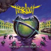 Harlott - Detritus Of The Final Age - CD-Cover