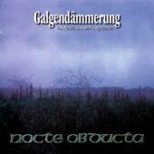 Nocte Obducta - Galgendämmerung (Von Nebel, Blut und Totgeburten) - CD-Cover