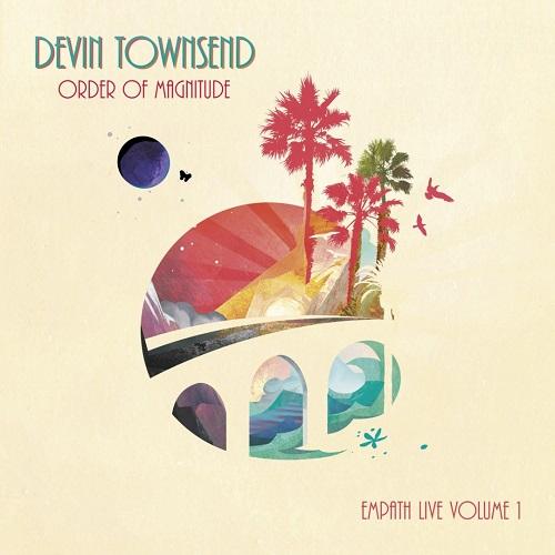 Cover - Devin Townsend – Order Of Magnitude – Empath Live Volume 1