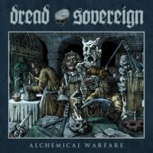 Dread Sovereign - Alchemical Warfare - CD-Cover