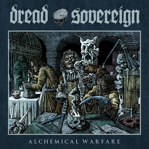Cover - Dread Sovereign – Alchemical Warfare