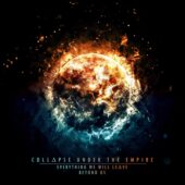 Collapse Under The Empire - Everything We Will Leave Beyond Us - CD-Cover