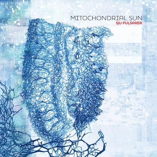 Cover - Mitochondrial Sun – Sju Pulsarer