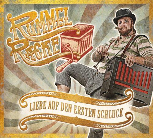 Rummel Racke - Liebe auf den ersten Schluck - Cover