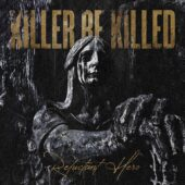 Killer Be Killed - Reluctant Hero - CD-Cover