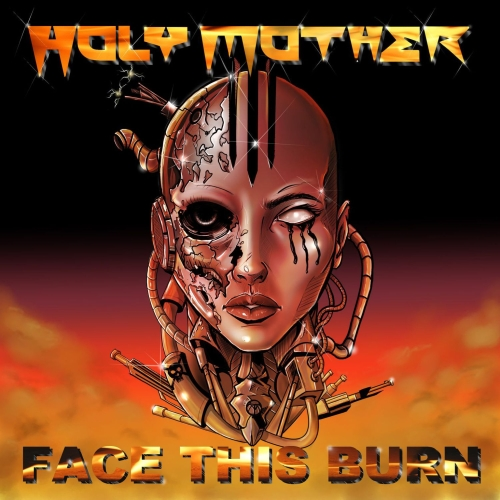 Cover - Holy Mother – Face This Burn