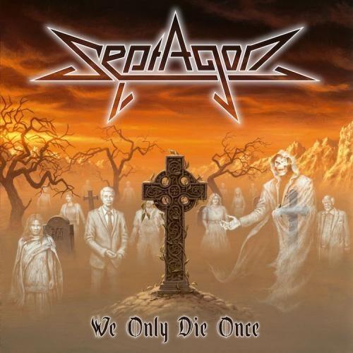 """Das Cover von """"We Only Die Once"""" von Septagon"""