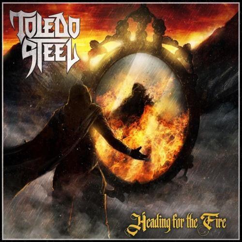 """Das Cover von """"Heading For The Fire"""" von Toledo Steel"""