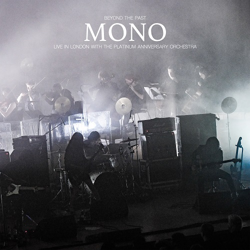 Mono - Beyond The Past – Live In London With The Platinum Anniversary Orchestra - Cover