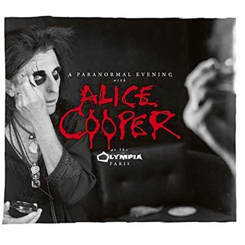 Cover - Alice Cooper – A Paranormal Evening At The Olympia Paris