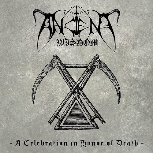 Cover - Ancient Wisdom – A Celebration In Honor Of Death