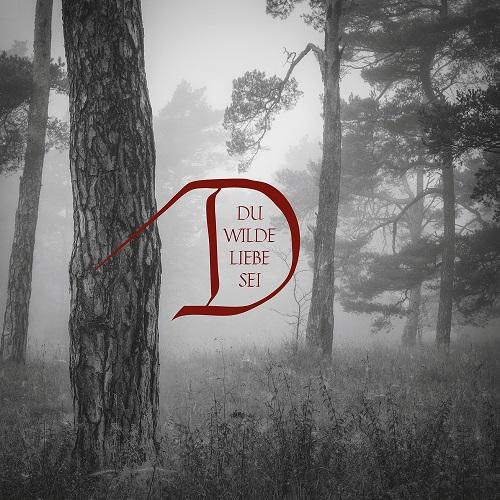 Cover - Dornenreich – Du wilde Liebe sei