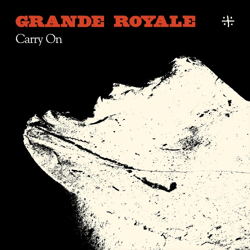 Grande Royale - Carry On - Cover