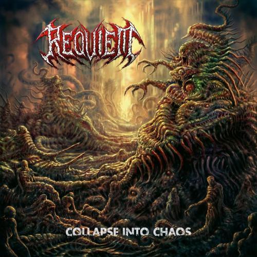 """Das Cover von """"Collapse Into Chaos"""" von Requiem"""