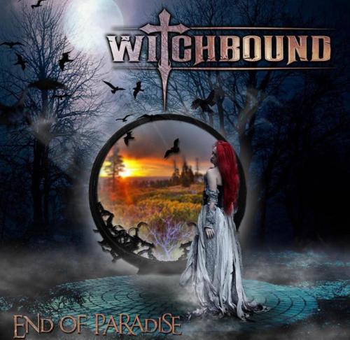 """Das Cover von """"End Of Paradise"""" von Witchbound"""