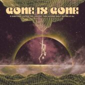 Gone Is Gone - If Everthing Happens For A Reason… Then Nothing Really Matters At All - CD-Cover