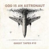 God Is An Astronaut - Ghost Tapes #10 - CD-Cover