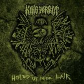 King Parrot - Holed Up In The Lair (EP) - CD-Cover