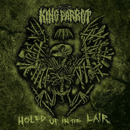King Parrot - Holed Up In The Lair (EP) - Cover