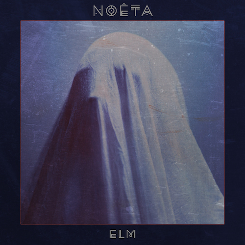 Cover - Noêta – Elm