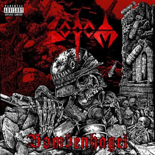 """Das Cover von """"Bombenhagel"""" von Sodom"""