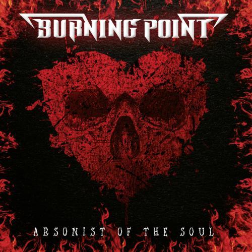 """Das Cover von """"Arsonist Of The Soul"""" von Burning Point"""