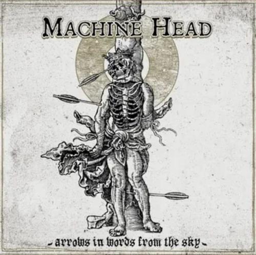 """Das Cover von """"Arrows In Words From The Sky"""" von Machine Head"""