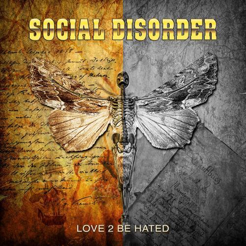 """Das Cover von """"Love 2 Be Hated"""" von Social Disorder"""