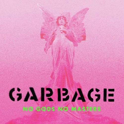 Cover - Garbage – No Gods No Masters