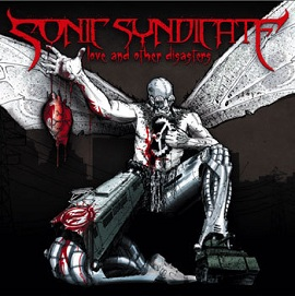 Sonic_Syndicate_-_Love_and_Other_Disasters