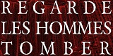 Cover - Regarde Les Hommes Tomber
