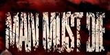 Cover der Band Man Must Die
