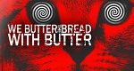 Artikel-Bild We Butter The Bread With Butter