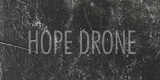 Cover der Band Hope Drone
