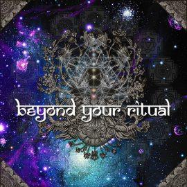 Beyond Your Ritual 02