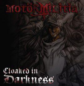 Motör Militia - Cloaked