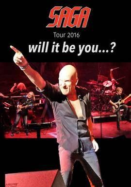 Saga Will It Be You Tour 2016