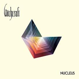 Witchcraft - Nucleus