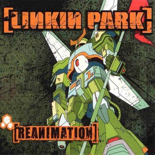 Linkin Park - Reanimation - Cover
