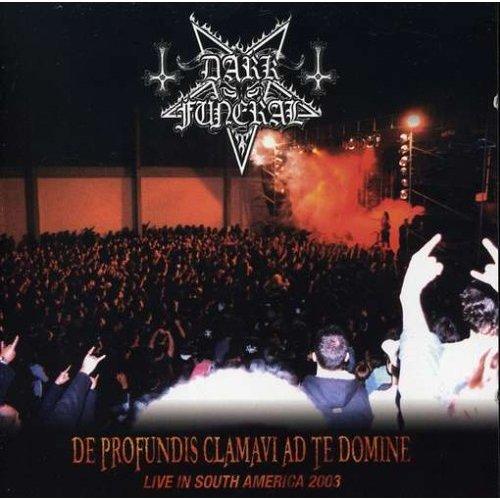 Dark Funeral - De Profundis Clamavi Ad Te Domine (Live In South America 2003) - Cover