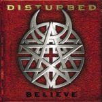 Cover - Disturbed – Believe