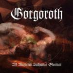 Cover - Gorgoroth – Ad Majorem Sathanas Gloriam