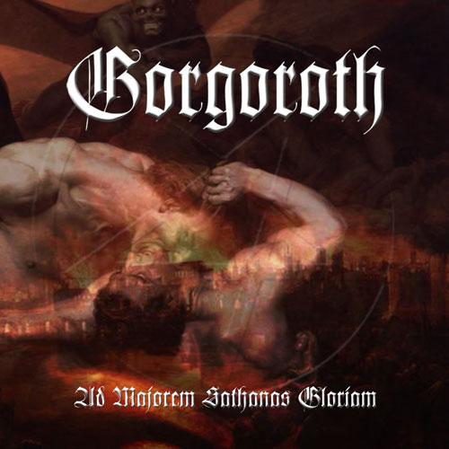 Gorgoroth - Ad Majorem Sathanas Gloriam - Cover