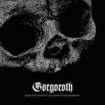 Cover - Gorgoroth – Quantos Possunt Ad Satanitatem Trahunt