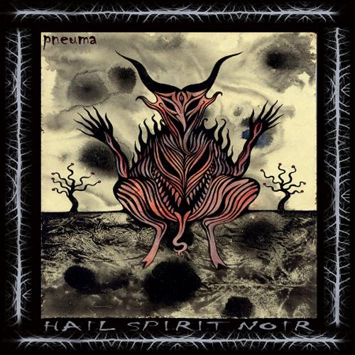 Hail Spirit Noir - Pneuma - Cover