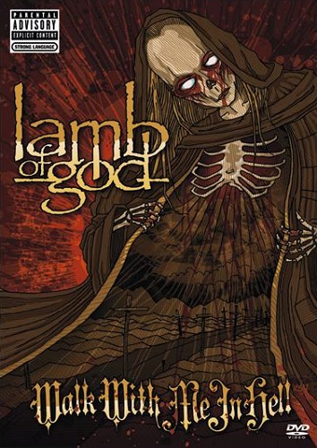 Lamb Of God - Walk With Me In Hell (DVD) - Cover