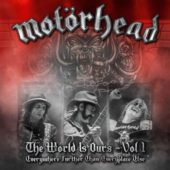 Motörhead - The Wörld Is Ours Vol. 1 – Everywhere Further Than Everyplace Else - CD-Cover