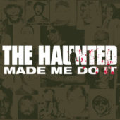 The Haunted - The Haunted Made Me Do It - CD-Cover