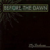 Before The Dawn - My Darkness - CD-Cover