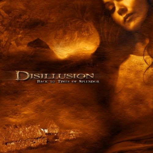 Disillusion - Back To Times Of Splendor - Cover